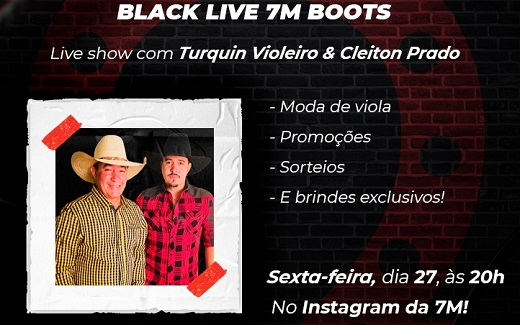 Turquin Violeiro e Cleiton Prado fazem 'Show Live' na Black Friday da 7M Boots