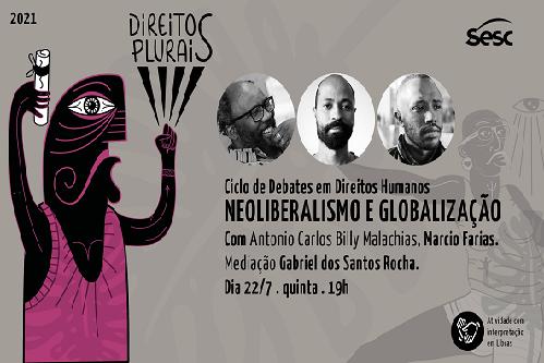 Sesc Ribeirão realiza debate sobre Direitos Humanos e Neoliberalismo