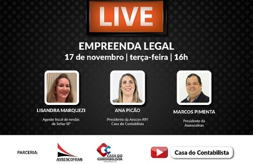 Assescofran, Casa do Contabilista (RP) e Sefaz realizam Live Empreenda Legal