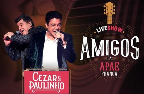 APAE Franca promove 2ª live show com César e Paulinho